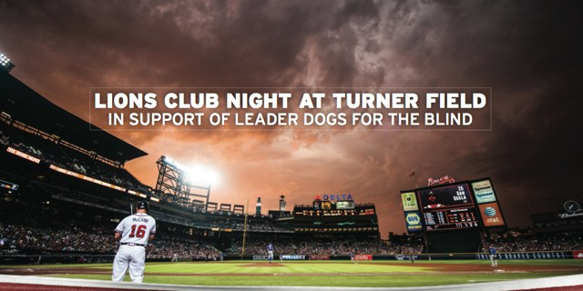 Lions Club Night at Turner Field